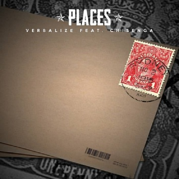 Places ft Chisenga, by VERBALIZE on OurStage