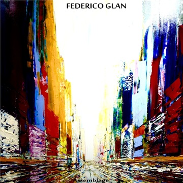 Le Assamblage (Oberture), by Federico Glan on OurStage