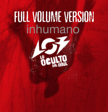 Inhumano FULL VOL, by Lo Oculto del Baul on OurStage