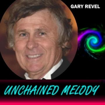 Unchained Melody, by Gary Revel on OurStage