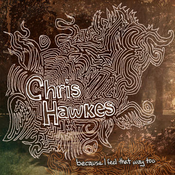 Just Lay Back Down, by Chris Hawkes on OurStage