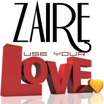 Use Your Love, by Zaire on OurStage