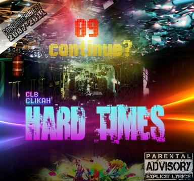 Hard Times (tiempos difíciles), by ComoLiricalBeat on OurStage