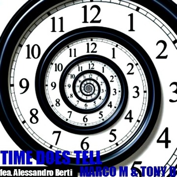 (THE VIDEO) Time Does Tell- Marco M & Tony D (feat. Alessandro Berti), by Marco M & Tony D (feat. Alessandro Berti) on OurStage