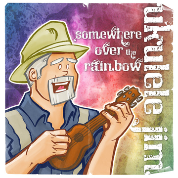 Somewhere Over the Rainbow, by Ukulele Jim on OurStage