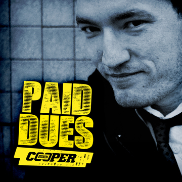Paid Dues, by Steven Cooper on OurStage