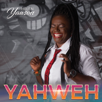 Yahweh, by Helen Yawson on OurStage