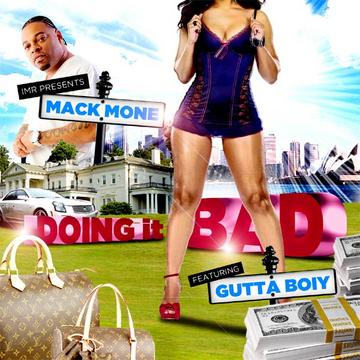 Doin It Bad, by Mack Mone on OurStage