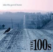 Take The Gravel Home, by The 100s on OurStage