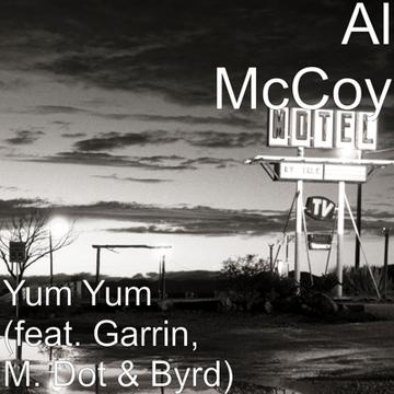 YUM YUM (i want tha), by Al McCoy on OurStage