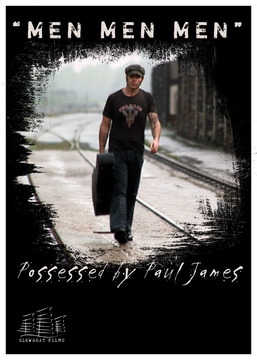 POSSESSED BY PAUL JAMES - Men Men Men, by mrmudd on OurStage