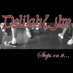 Walk On By, by Delilah Why on OurStage
