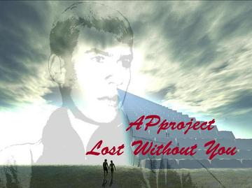 Lost Without You, by APproject on OurStage