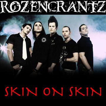 Skin on Skin, by Rozencrantz on OurStage