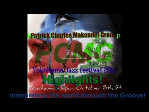 PCMG Yokohama jazz fest! highlights, by PCMG on OurStage