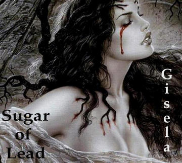 Gisela, by Sugar of Lead on OurStage