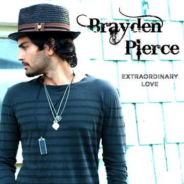 Extraordinary Love, by Brayden Pierce on OurStage