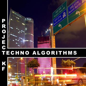 Techno Algorithms, by Project KF on OurStage