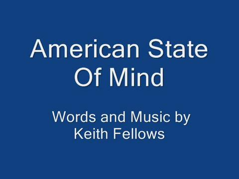 American State Of Mind, by keith fellows on OurStage