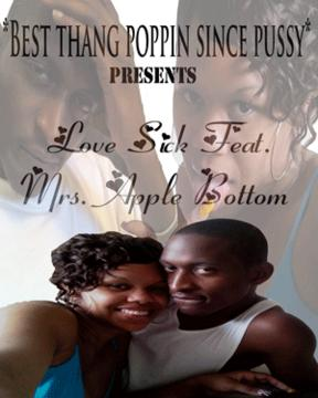 Turnin Me On Pt.2 Feat. Mrs. Apple Bottom, by Best Thang Poppin Since Pussy on OurStage
