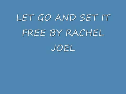 let go and set it free, by Rachel Joel on OurStage
