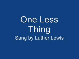 One Less Thing, by Tom Kimsey on OurStage