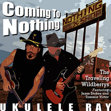 NOTHING (Nothin' In Nothing Arizona), by Ukulele Ray on OurStage