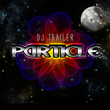 Particle, by DJ Trailer (Fuzion Four Records) on OurStage
