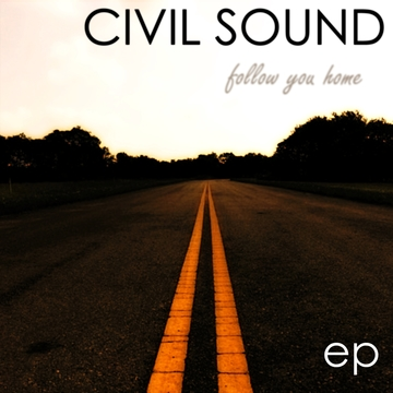 Follow You Home, by Civil Sound on OurStage