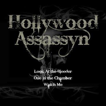 Look At the Bleeder, by Hollywood Assassyn on OurStage