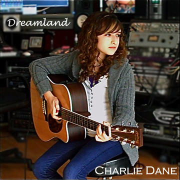 Dreamland, by Charlie Dane on OurStage