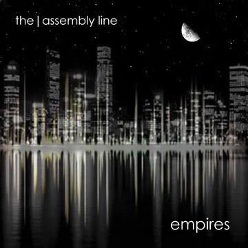 Empires, by The Assembly Line on OurStage