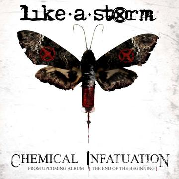 Chemical Infatuation Music Video, by Like A Storm on OurStage