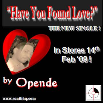 Have You Found Love?, by Opende on OurStage