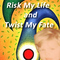 Risk My Life and Twist My Fate, by Bill Meehan on OurStage