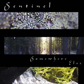 Somewhere Else , by Sentinel on OurStage