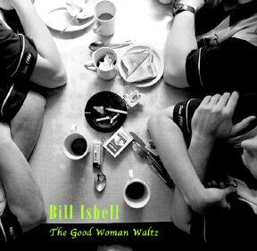 The Good Woman Waltz, by B Isbell on OurStage
