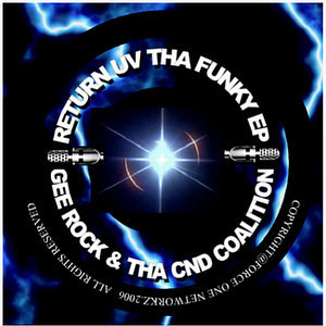THE REALNESS, by GEE ROCK & THA CND COALITION on OurStage