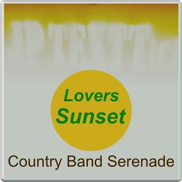 Lovers Sunset©JP Textt Country Band Serenade SRu 001-194-014, by JP Textt© on OurStage