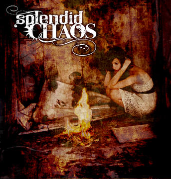 Burn It Down, by Splendid Chaos on OurStage