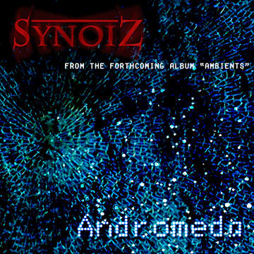 Andromeda, by Synoiz on OurStage