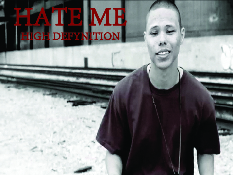 Hate Me, by High Defynition on OurStage