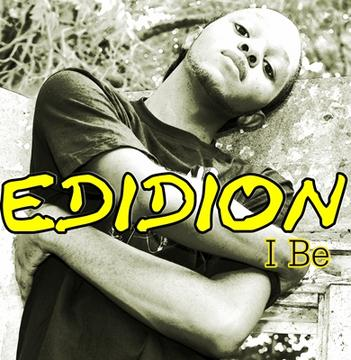 I Be, by Edidion on OurStage
