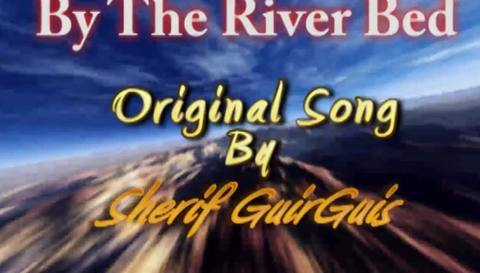 By The River bed, by Sherif G on OurStage