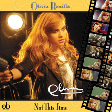 Not This Time, by Olivia Bonilla on OurStage
