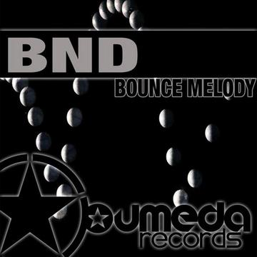 Bounce Melody, by BND on OurStage