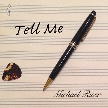 Tell Me (Dimmi), by Michael Riser on OurStage