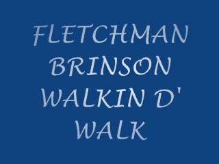 Walkin D'Walk, by Fletchman on OurStage