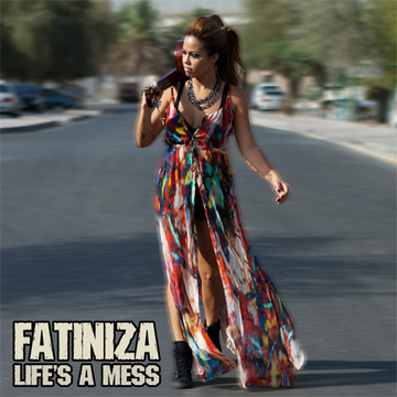 Life's a Mess, by Fatiniza on OurStage