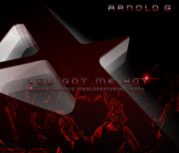 You Got Me Hot, by Arnoldg featuring Jezda on OurStage